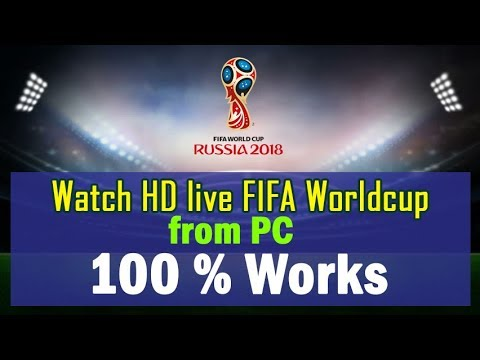 Watch Live FIFA Worldcup From Your PC | 100% Works