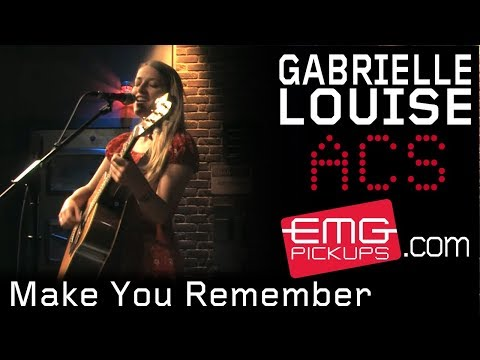 Gabrielle Louise plays Make You Remember,  Acoustic EMGtv