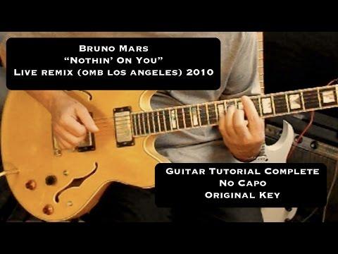 """Nothin' On You"" Bruno Mars ( Live OMD LA 2010) - Acoustic Guitar Tutorial"