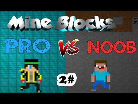 Noob Vs Pro Mine Blocks #2