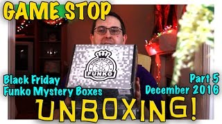 Unboxing! Gamestop Black Friday Funko Mystery Boxes Part 5   December 2016