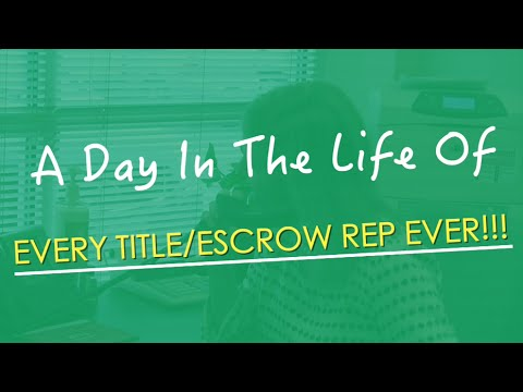 A Day In The Life Of... Every Title Escrow Rep EVER!!! (Comedy) | TheREsource.tv