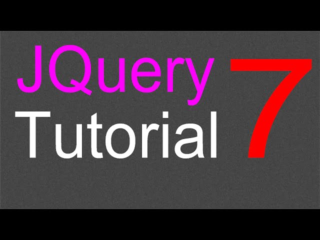 JQuery Tutorial for Beginners - 7 - JQuery Selectors Part 3