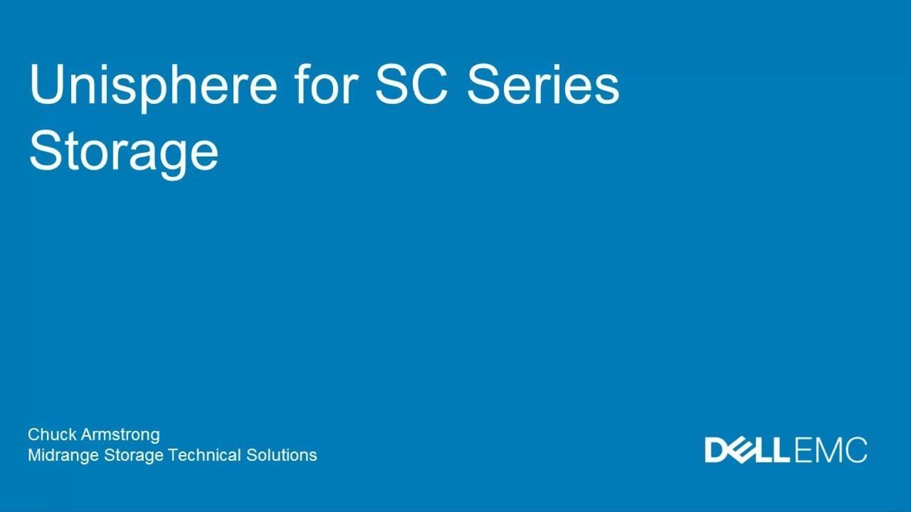 Dell EMC Unisphere for SC Series Storage