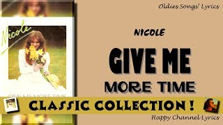 Nicole - Give Me more Time (1982) (CLASSIC COLLECTION)