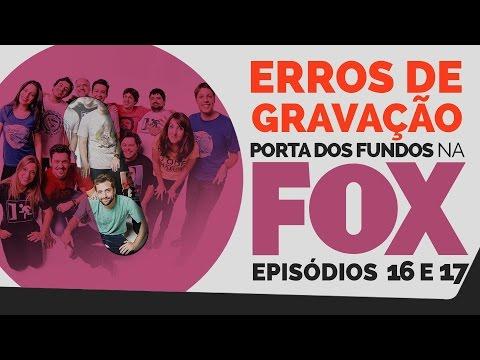 Erros de Gravação – FOX 16 e 17