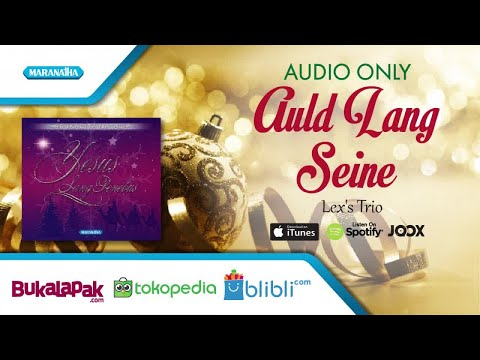 Auld Lang Seine - Lagu Natal - Lex's Trio (Audio)
