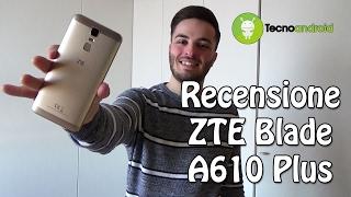 Recensione ZTE Blade A610 Plus, il miglior smartphone super-economico