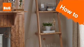 How to build a ladder shelving unit