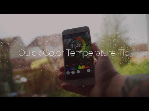 Quick Color Temperature Tip