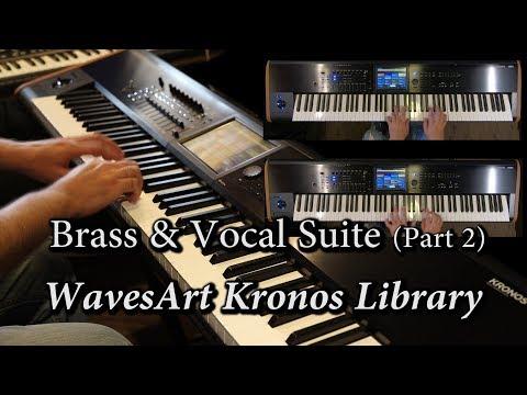 WavesArt Brass & Vocal Suite Kronos EXs Library (Part 2)
