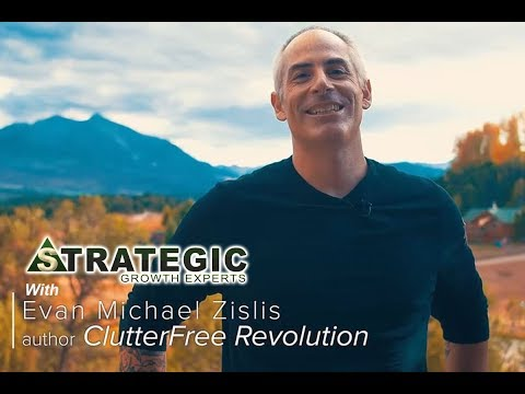 Join the Clutter Free Revolution with Evan Zislis