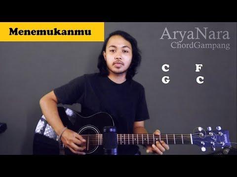 Chord Gampang (Menemukanmu - Seventeen) By Arya Nara (Tutorial Gitar) Untuk Pemula