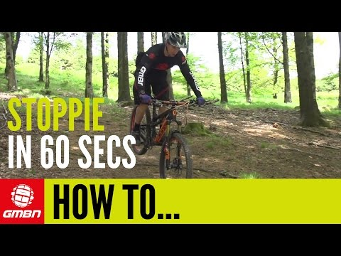Learn How To Do A Stoppie Or Rolling Endo In Just 60 Seconds – Mountain Bike Skills