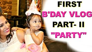 ana first b day part 2 the party   a day in my life vlog   shrutiarjunanand