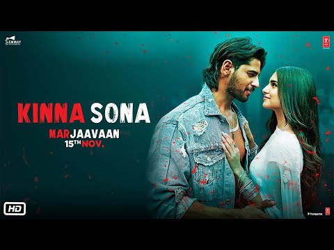Kinna Sona Video Song - Marjaavaan