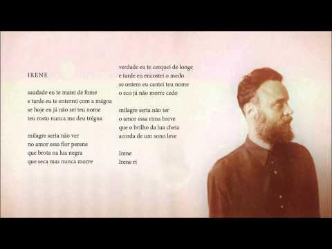 Rodrigo Amarante - Irene (Álbum Cavalo)