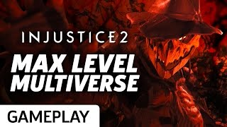 Injustice 2 - Max Level Multiverse Gameplay