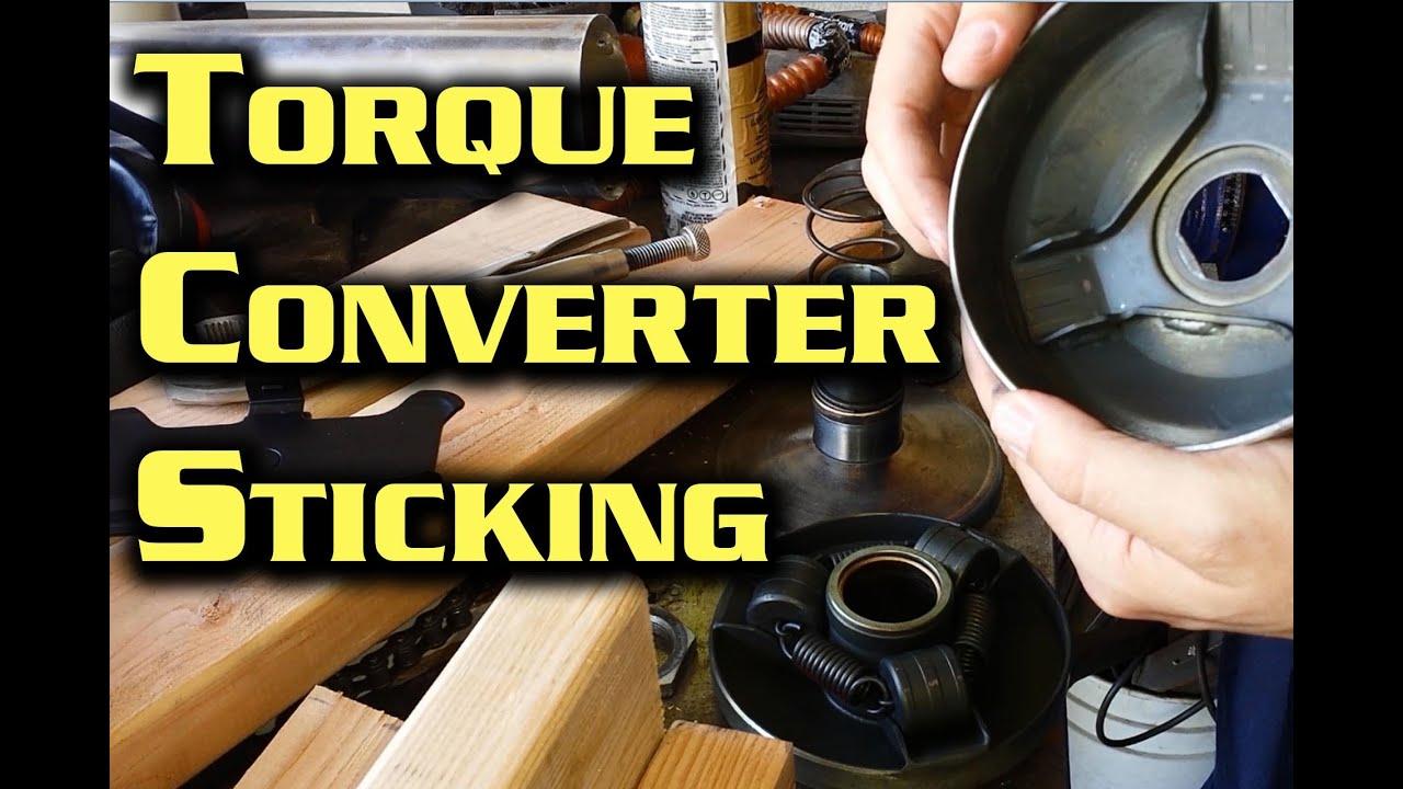 Torque Converter Stickng -- 40 series driver clutch