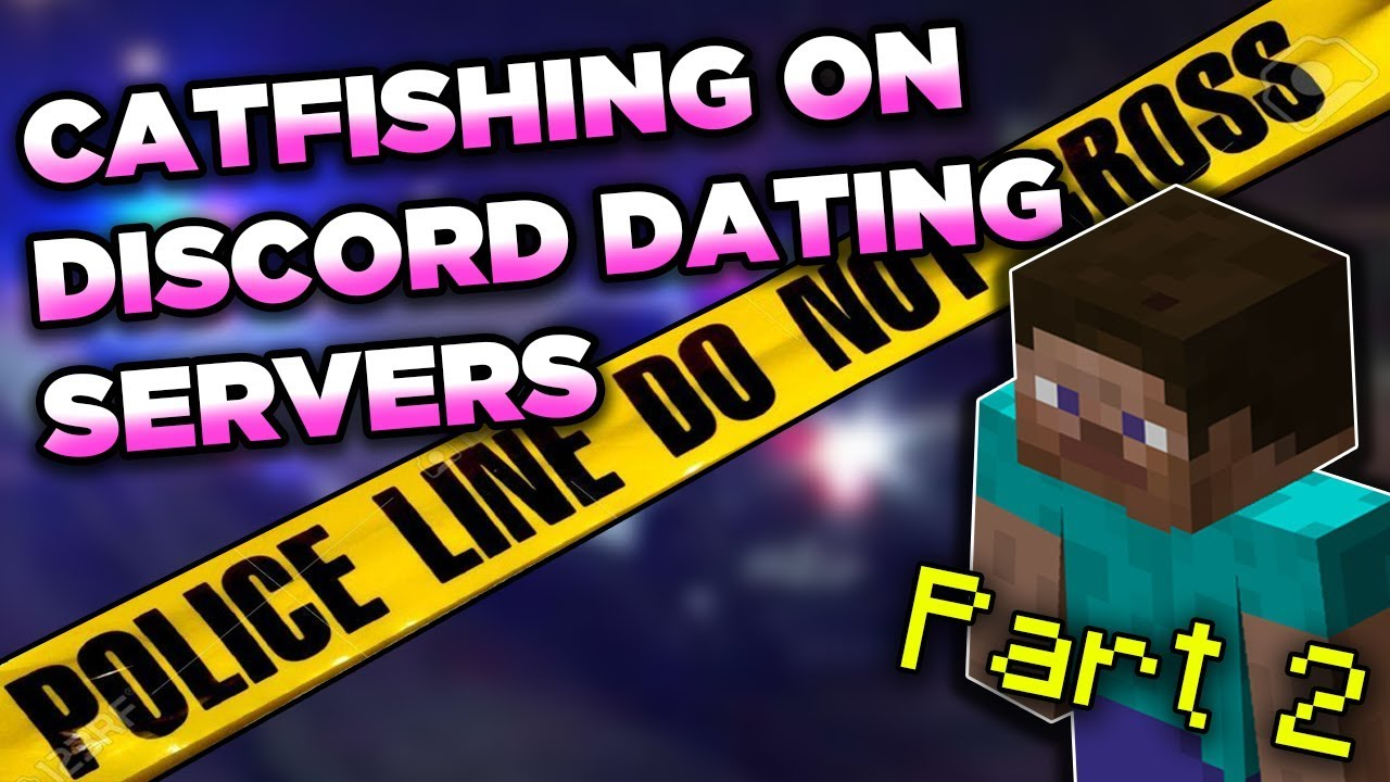 CATFISHING on Discord Dating Servers and also minecraft