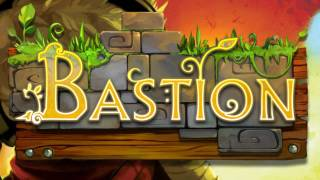 Bastion Soundtrack - The Pantheon (Ain