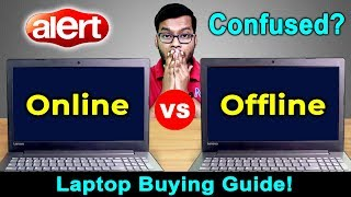 Online vs Offline Laptop Buying Guide | Laptop Online vs Offline Buying Tips | Laptops Buying Guide