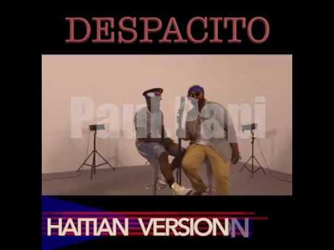 Despacito- Haitian creole version
