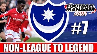 Non-League to Legend FM18 | PORTSMOUTH | Part 7 | SHEFF WED & DERBY | Football Manager 2018