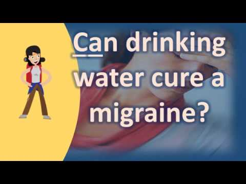 Can Drinking Water Cure A Migraine ? | Health FAQ Channel