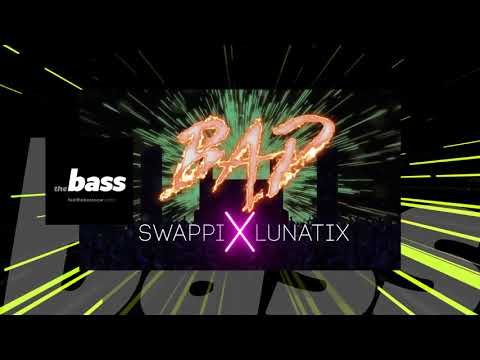 Swappi - Bad | 2018 Music Release | 2018 Music Release