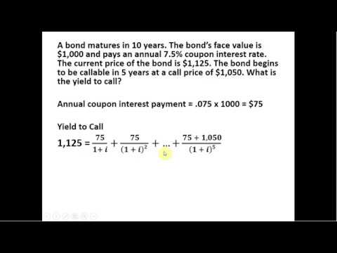 Bond Valuation: Solving for the Yield to Call