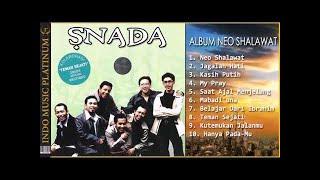 SNADA - ALBUM NEO SHALAWAT - Spesial Ramadhan - HQ Audio