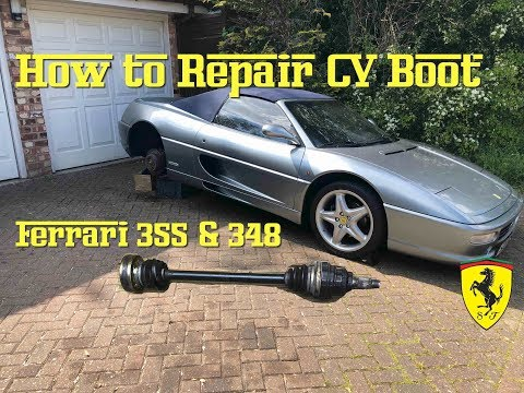 How to Replace a CV Boot on a Ferrari 355 or 348