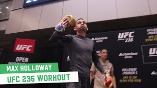 UFC 236 Open Workouts: Max Holloway (featuring a cameo from