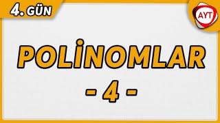 4.Gün Polinomlar 4  65 Günde AYT Matematik Kampı aytmatematik