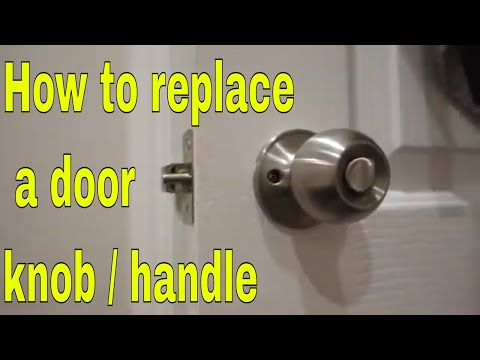 How To Remove And Install Door Lock Knob / Handle
