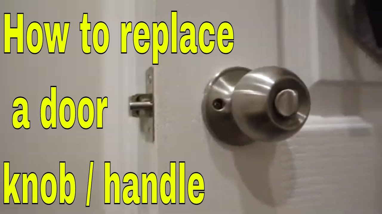How To Remove And Install Door Lock Handle You