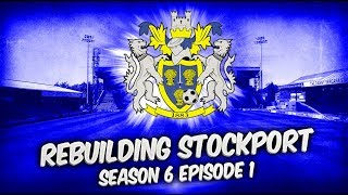 Rebuilding Stockport County - S3-E3 Youngest Ever Goalscorer