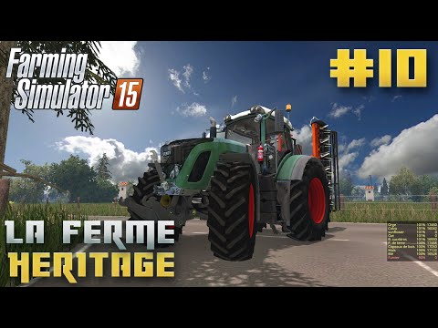 Farming Simulator 15   La Ferme Héritage   Episode 10   Les travaux ! (RolePlay)