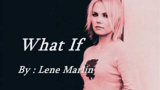 Lene Marlin - What If (with Lyrics)