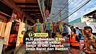 Imbas banjir, Bos PLN Zulkifli Zaini inspeksi listrik ke Pedongkelan-Pulomas