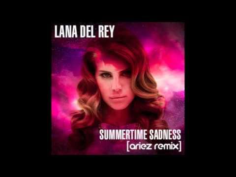 Lana Del Rey - Summertime Sadness (Ariez Remix)