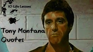 10 Quotes from Life Tony Montana Scarface