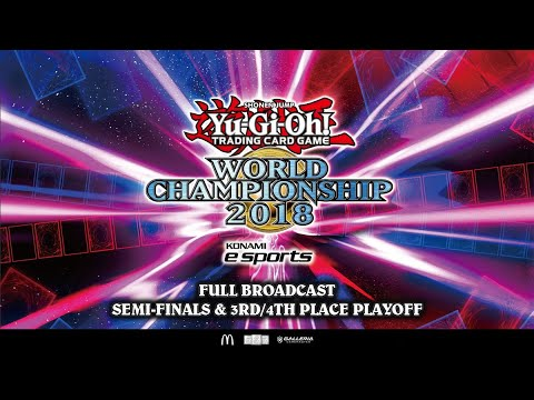 Yu Gi Oh World Championship 2018 Semi Finals 3rd Place Live