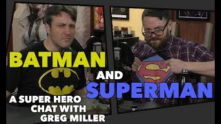 Batman and Superman - A Super Hero Chat with Greg Miller