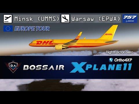 X-Plane 11 | Minsk (UMMS) - Warsaw (EPWA) | FlightFactor Boeing 757-200 SF v2 ▷ Europe Tour ◁