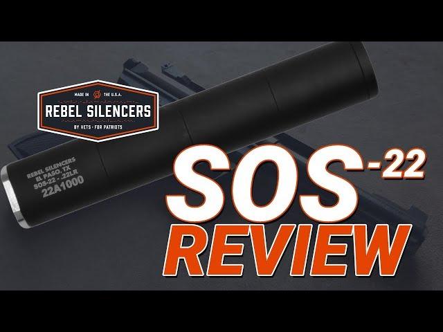 Rebel Silencers SOS 22 Review