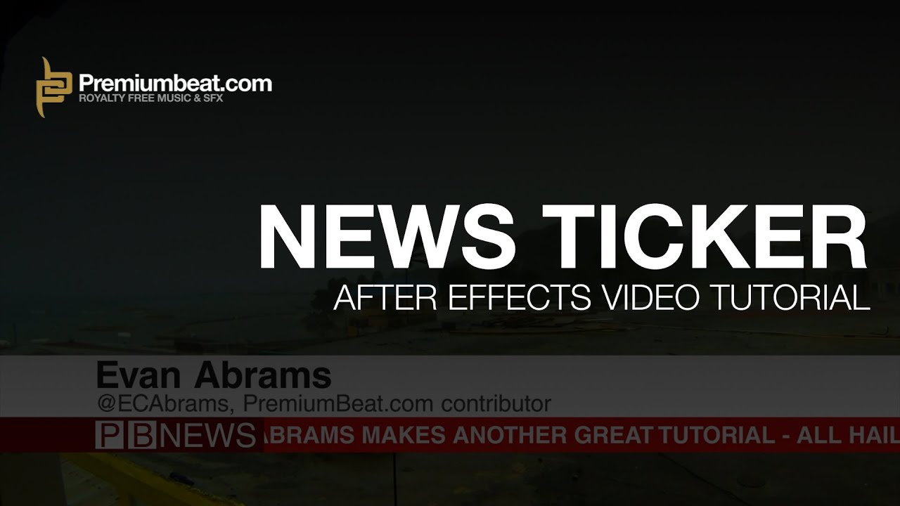 After Effects News Ticker Tutorial Youtube