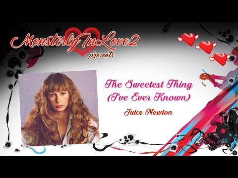 Juice Newton - The Sweetest Thing (I've Ever Known) (1981)