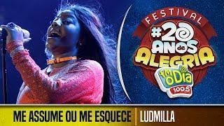 🔴 Ludmilla - Me Assume ou Me Esquece (Festival 20 anos de Alegria)